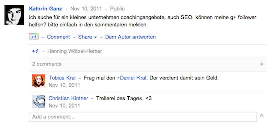 """screenshot von google + mit einem gesuch von mir nach seos und coaches für ein kleines unternehmen. zwei kommentare. einer verweist auf eine andere person, der andere findet es lustig mit dem kommentar """"trollerei des tages"""""""